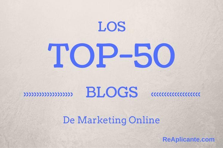 Los 50 mejores blogs de marketing online en Español en este 2.017