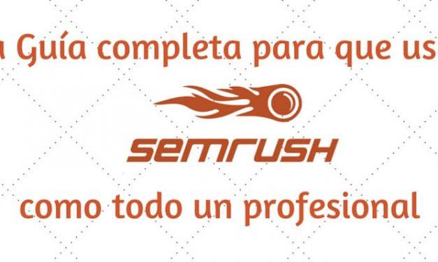 SEMRush: La Guía completa en español