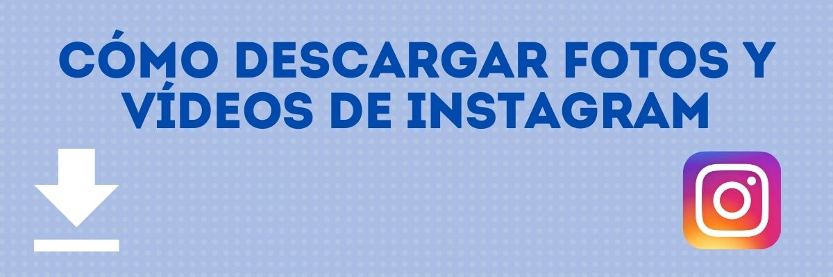 descargar-fotos-y-videos-instagram
